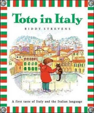 Toto in France: A First Taste of France and the French Language  by  Biddy Stevens