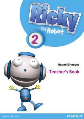 Ricky the Robot 2 Teachers Book  by  Naomi Simmons