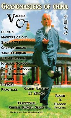 Grandmasters of China Volume One: Traditional Chinese Kung Fu Series Charles Alan Clemens