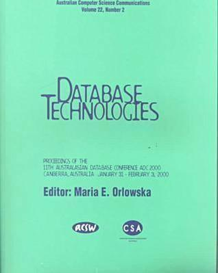 Australasian Database Conference (Adc 2000) Proceedings Institute of Electrical and Electronics Engineers