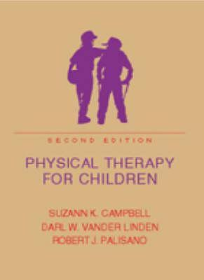 Physical Therapy For Children Suzann K. Campbell