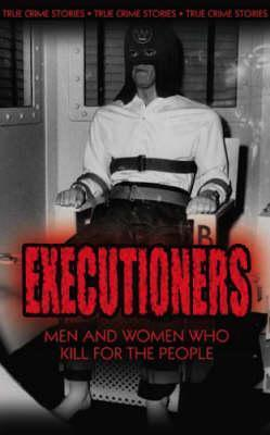 The Executioners Phil Robin Clarke