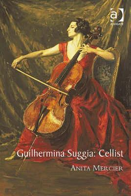 Guilhermina Suggia, Cellist  by  Anita Mercier