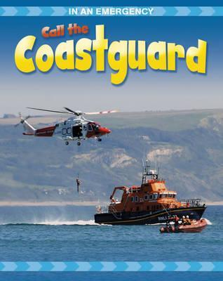 Call the Coastguard. Cath Senker  by  Cath Senker
