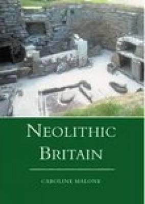 Neolithic Britain and Ireland  by  Caroline Malone