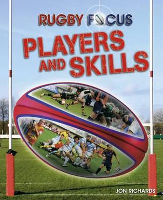Rugby Focus. Players and Skills Jon Richards