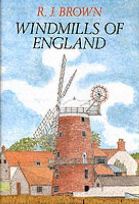 Windmills Of England R.J. Brown