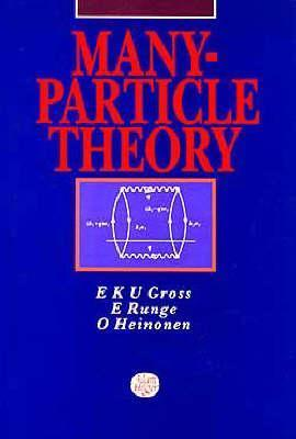 Many-Particle Theory,  by  E.K.U. Gross