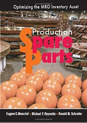 Production Spare Parts  by  Eugene C. Moncrief