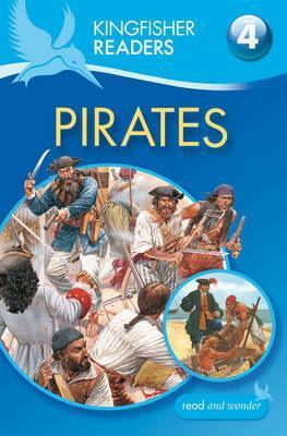 Pirates (Kingfisher Readers Level 4)  by  Philip Steele