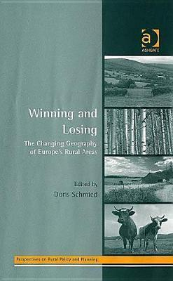 Winning And Losing: The Changing Geography Of Europes Rural Areas Doris Schmied
