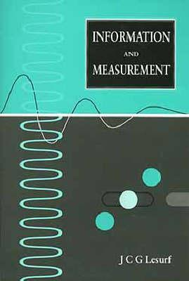 Information and Measurement, J.C.G. Lesurf