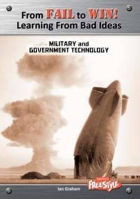 From Fail to Win: Learning from Bad Ideas. Military and Government Technology  by  Ian Graham