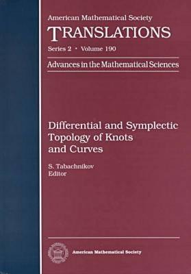 Differential and Symplectic Topology of Knots and Curves Serge Tabachnikov