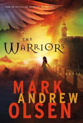 Warriors, The Mark Andrew Olsen