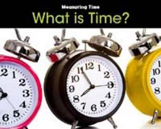 What Is Time? Tracey Steffora