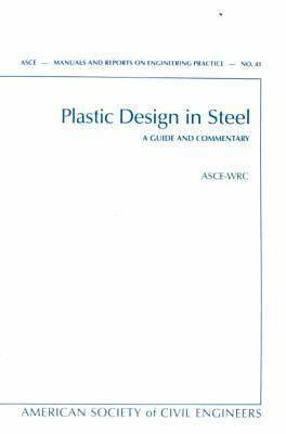Plastic Design in Steel: A Guide & Commentary  by  Joint Committee Of The Welding Research