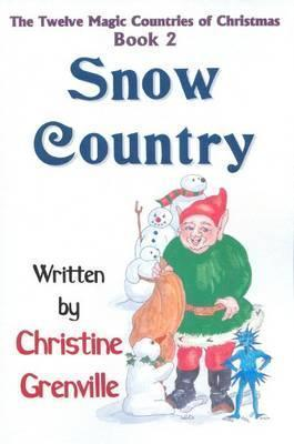 Snow Country  by  Christine Grenville