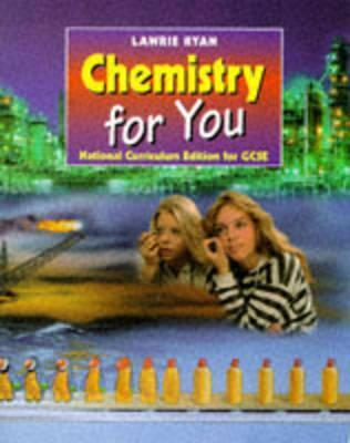 Chemistry for You: Students Book  by  Lawrie Ryan