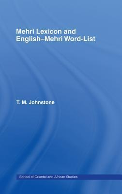 Mehri Lexicon  by  T M Johnstone