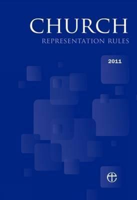 Church Representation Rules 2011 Church House Publish