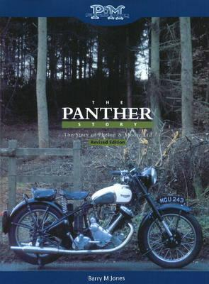 Panther Story: The Story of Phelon and Moore Ltd Barry M. Jones