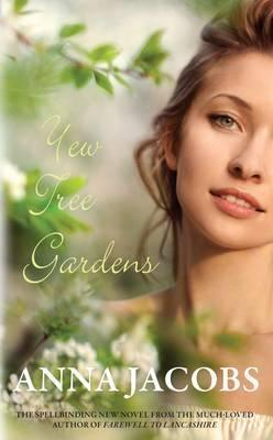 Yew Tree Gardens (The Wiltshire Girls, #3)  by  Anna Jacobs