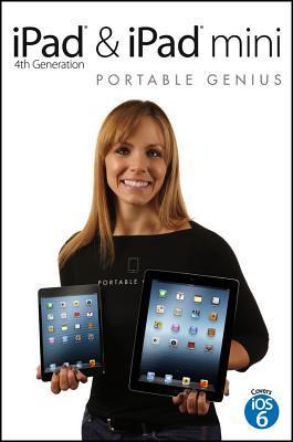 iPad 4th Generation & iPad Mini Portable Genius Paul McFedries