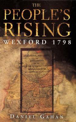 Rebellion!: Ireland In 1798  by  Daniel Gahan