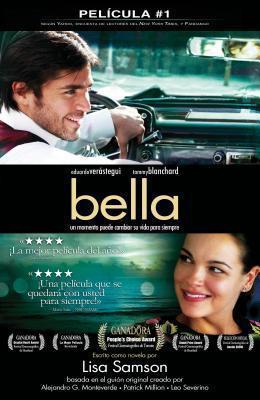 Bella: Un Momento Puede Cambiar Su Vida Para Siempre Lisa Samson