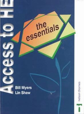 The Essentials: (Access to Higher Education Series) Lin Shaw