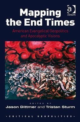 Mapping The End Times Jason Dittmer