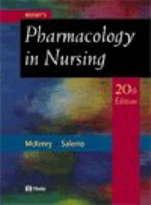 Mosbys Pharmacology In Nursing  by  Leda M. McKenry