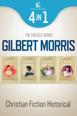 The Creole Series (The Creole #1-4)  by  Gilbert Morris