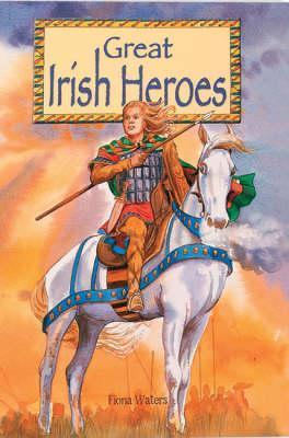 Great Irish Heros Mini Fiona Waters