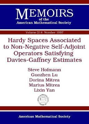 Hardy Spaces Associated to Non-Negative Self-Adjoint Operators Satisfying Davies-Gaffney Estimates  by  Steve Hofmann