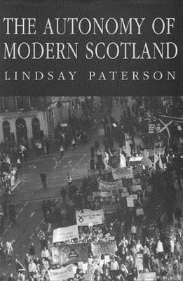 Autonomy Modern Scotland Lindsay Paterson