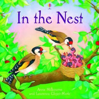 In The Nest (Picture Books) Anna Milbourne