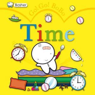 Go! Go! BoBo: Time  by  Simon Basher