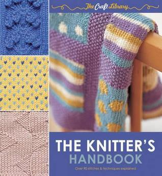 The Knitters Handbook. Eleanor Van Zandt  by  Eleanor Van Zandt