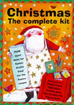Christmas: The Complete Kit  by  Lois Rock