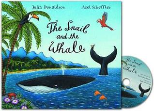 The Snail And The Whale (Book & Cd)  by  Julia Donaldson