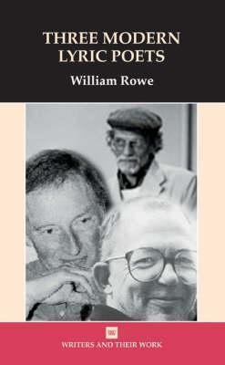 Three Lyric Poets: Harwood, Torrance, Macsweeney  by  William Rowe