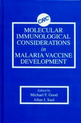 Molecular Immunological Considerations In Malaria Vaccine Development Michael F. Good