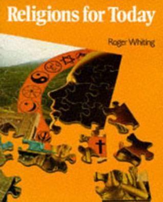 Religions For Today  by  J.R.S. Whiting