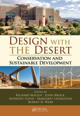 Design with the Desert: Conservation and Sustainable Development Richard Malloy