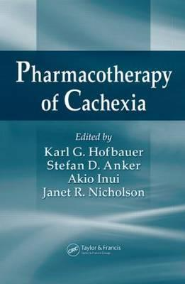 Pharmacotherapy of Cachexia Karl G. Hofbauer