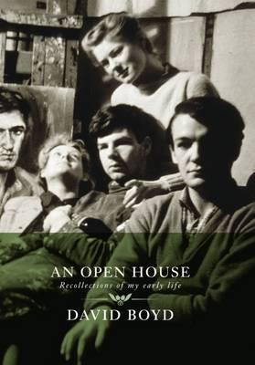 An open house: recollections of my early life David Boyd