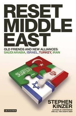 Reset Middle East: Old Friends and New Alliances  by  Stephen Kinzer