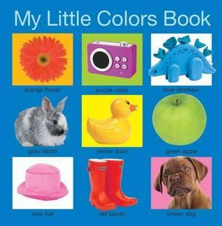 My Little Colors Book Roger Priddy